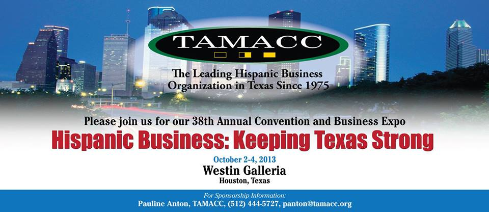Texas Association of Mexican American Chambers of Commerce TAMACC Conference